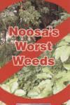 Noosa Worst Weeds